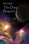The Deep Beyond A Relic Worlds Novel