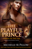 Michelle M. Pillow - The Playful Prince artwork