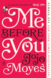 Me Before You - Jojo Moyes book summary