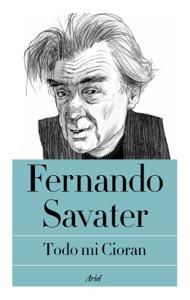 Todo mi Cioran da Fernando Savater