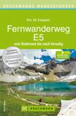 Wanderführer Fernwanderweg E5 - Alle 26 Etappen dieser Alpenüberquerung zum Wandern