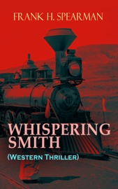 Download of WHISPERING SMITH (Western Thriller) PDF eBook