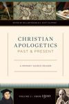 Christian Apologetics Past And Present Volume 2 From 1500