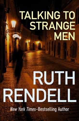 Ruth Rendell - Talking to Strange Men