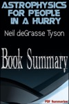 Astrophysics For People In A Hurry By Neil DeGrasse Tyson Book Summary