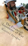 The Financial Incentives Of War