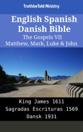 English Spanish Danish Bible The Gospels Vii Matthew Mark Luke John