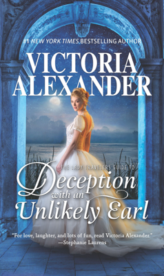 The Lady Travelers Guide to Deception with an Unlikely Earl - Victoria Alexander book