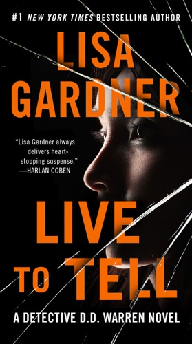 Lisa Gardner - Live to Tell