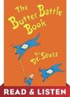 The Butter Battle Book Read  Listen Edition