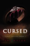 Cursed Spirit Chasers Book 3