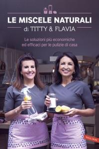 Le miscele naturali di Titty & Flavia Book Cover