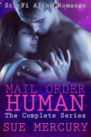 Mail Order Human: The Complete Series book