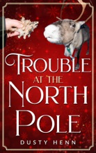 Trouble At The North Pole