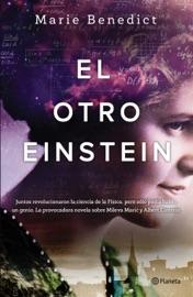 El otro Einstein - Marie Benedict by  Marie Benedict PDF Download