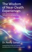 Wisdom of Near-Death Experiences