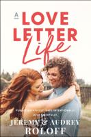 Jeremy Roloff & Audrey Roloff - A Love Letter Life artwork