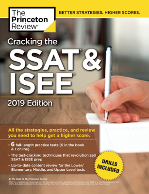 Cracking the SSAT & ISEE, 2019 Edition - Princeton Review book