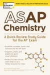 ASAP Chemistry A Quick-Review Study Guide For The AP Exam