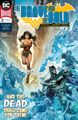 The Brave and the Bold: Batman and Wonder Woman (2018-) #2 - Liam Sharp book