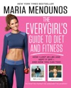 The EveryGirls Guide To Diet And Fitness