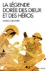 La Légende dorée des dieux et des héros