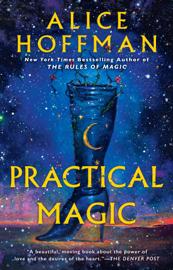 Practical Magic - Alice Hoffman book summary