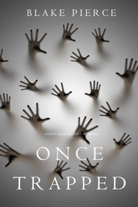 Once Trapped (A Riley Paige Mystery—Book 13) Book Cover