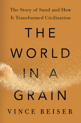 The World in a Grain - Vince Beiser book