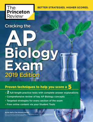 Cracking the AP Biology Exam, 2019 Edition - Princeton Review book