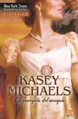 Kasey Michaels - La protegida del marqués book