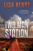 Lisa Henry - Two Man Station artwork