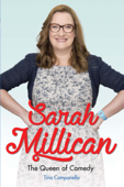 Sarah Millican - The Queen of Comedy: The Funniest Woman in Britain