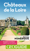 GEOguide Châteaux de la Loire