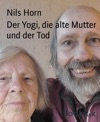 Der Yogi Die Alte Mutter Und Der Tod