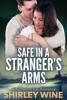 Safe in a Stranger's Arms: A Katherine Bay Romance