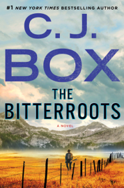 The Bitterroots - C. J. Box book summary