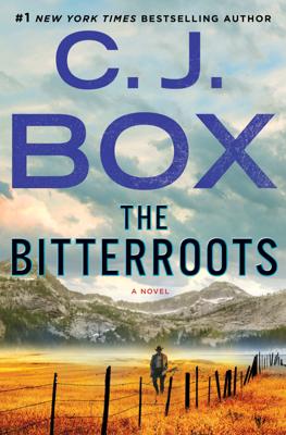 C. J. Box - The Bitterroots book