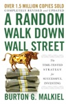 A Random Walk Down Wall Street The Time-Tested Strategy For Successful Investing 12th Edition