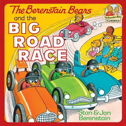 The Berenstain Bears and the Big Road Race image