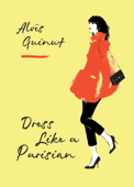 Dress Like a Parisian Book Cover