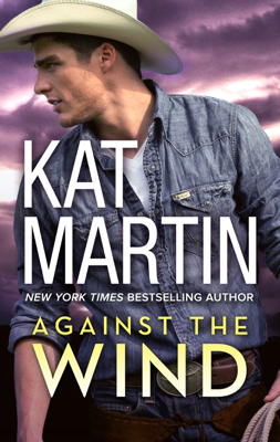 Kat Martin - Against the Wind book