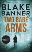 Two Bare Arms: A Dead Cold Mystery