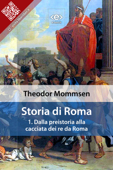 Storia di Roma. Vol. 1: Dalla preistoria alla cacciata dei re da Roma Book Cover