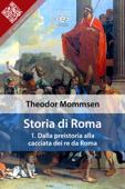 Storia di Roma. Vol. 1: Dalla preistoria alla cacciata dei re da Roma Book Cover