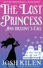 The Lost Princess in Destiny's Call