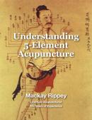 Understanding 5-Element Acupuncture