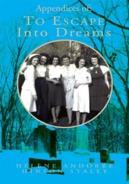 APPENDICES OF: TO ESCAPE INTO DREAMS, VOLUME II