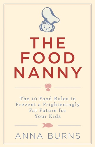 Anna Burns - The Food Nanny