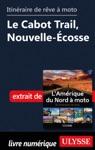 Itinraire De Rve  Moto - Le Cabot Trail Nouvelle-cosse